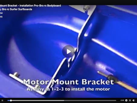 Motor-Mount Bracket - installation Pro-Bro rc Bodyboard