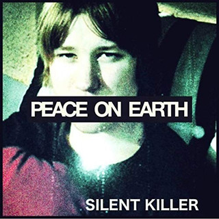 Peace On Earth - Silent Killer