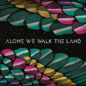 Paperwing - Alone We Walk The Land