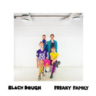 Black Dough - Freaky Family