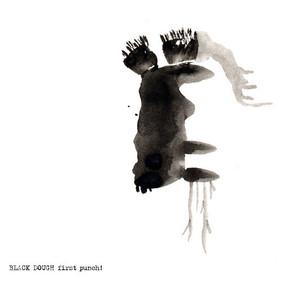 Black Dough - First Punch