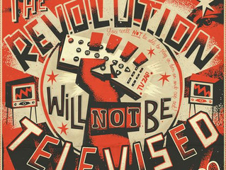The Revolution Will Not Be Televised (Issue #028)