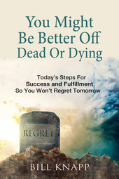 You Might Be Better Off Dead Or Dying e-