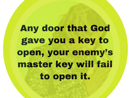 TODAY'S PRAYER: THEIR KEY WILL NOT FIT IN