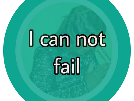 TODAY'S PRAYER: FAILURE IS NOT MY PORTION