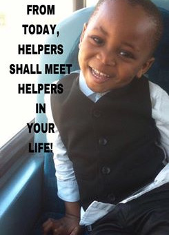 TODAY'S PRAYER:HELPERS SHALL MEET HELPERS IN YOUR LIFE