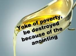 TODAY'S PRAYER: ANOINTING, THE YOKE DESTROYER!