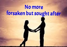 TODAY'S PRAYER: NO MORE FORSAKEN.