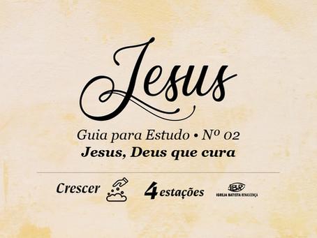 Jesus, Deus que cura