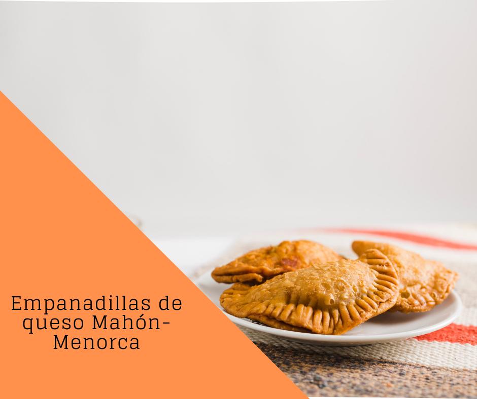 Empanadillas Queso Artesano Mahón Menorca - Son Caravinya