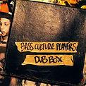 Bass Culture Players _Dub Box_(2011). Ba
