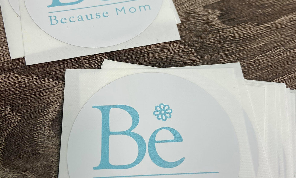 Because Mom Decal