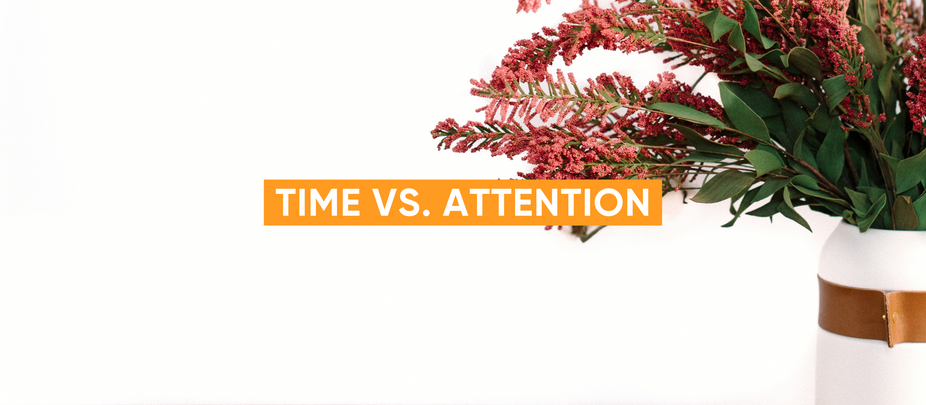 Time vs. Attention