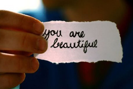 You Are Beautiful...No Matter What Anybody Says