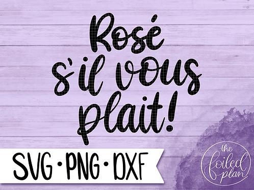 Rosé S'il Vous Plait!
