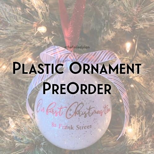 Plastic Ornament PreOrder