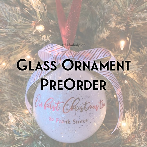 Glass Ornament PreOrder