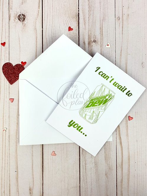 Mount & Dew You Foil Valentine's Day Card
