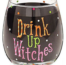 Halloween 2017 ~ Drink Up Witches!