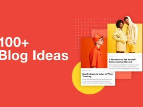 100+ idei de postări pe blog pentru a vă inspira publicul