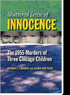 Richard Lindberg Shattered Sense of Inno