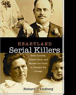 Richard Lindberg Heartland Serial Killer