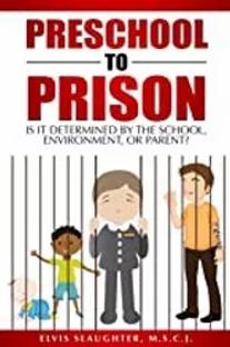 Elvis Slaughter Preschool to Prison.webp