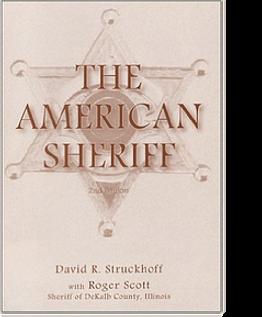 David Struckhoff The American Sheriff.we