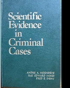 Fred E Inbau Sceintific Evidence in Crim