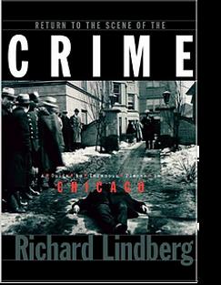 Richard Lindberg Return to the Scene of