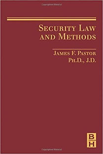 James F Pastor Security Law and Methods.
