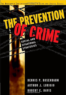 Arthur J Lurigio The Prevention of Crime