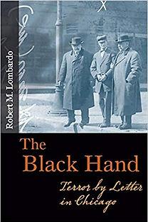 Robert M Lombardo The Black Hand Terror