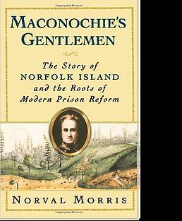 Norval Morris Maconochie's Gentlemen The
