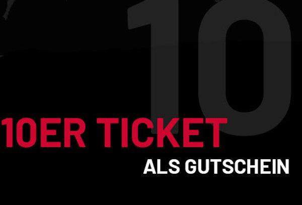 10er Ticket als Gutschein