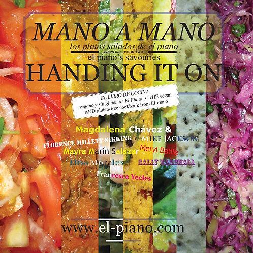 HANDING IT ON - MANO A MANO