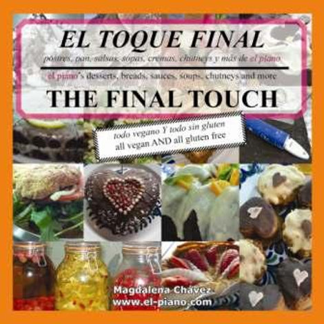 THE FINAL TOUCH - EL TOQUE FINAL