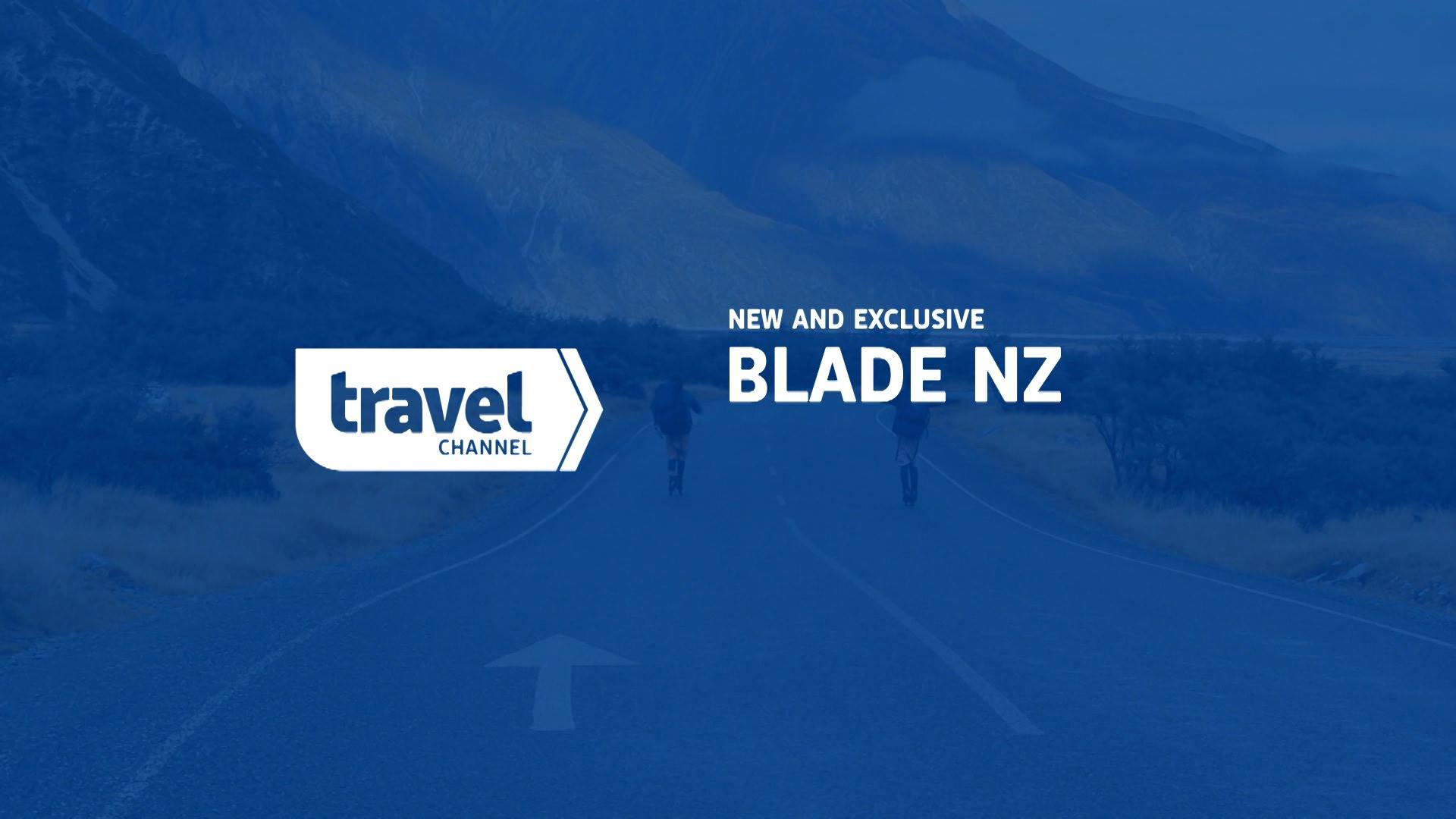 Blade NZ - Travel Channel Promo