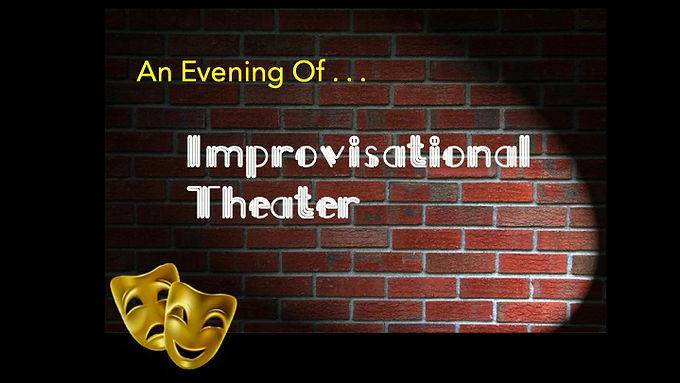 An Evening of Improvisational Theater