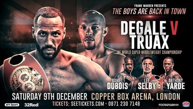 DEGALE vs TRUAX, Copper Box Arena, London