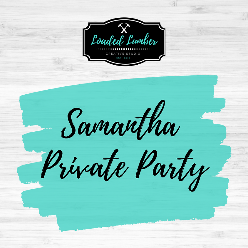 Samantha,  Private Party