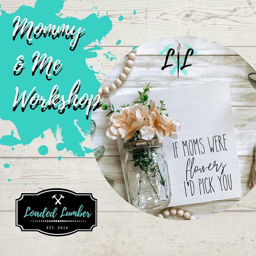 Mommy & Me Brunch Workshop