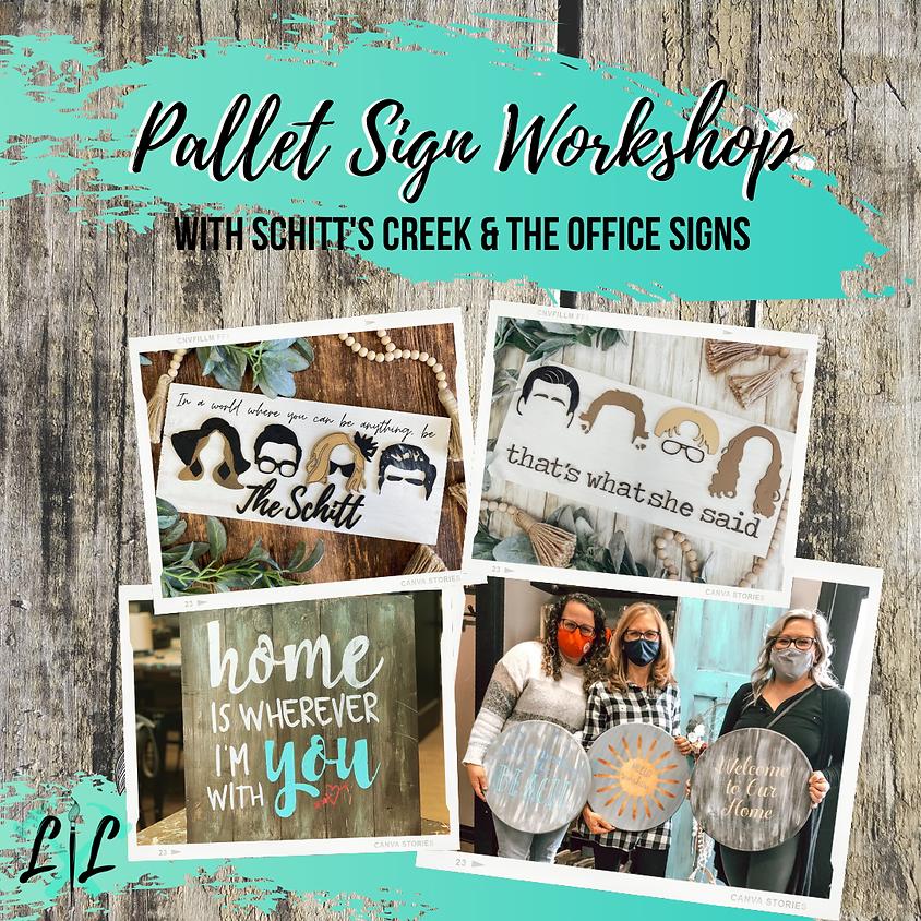 DIY Workshop - Pallet Signs- June 8th 6-9p