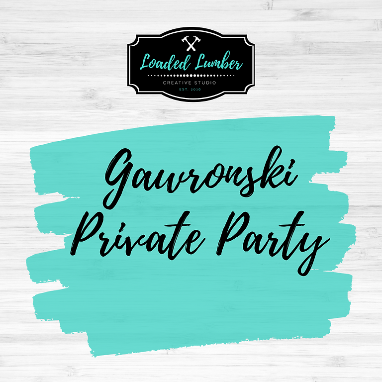 Gawronski Private Party-  November 10th 6-9p