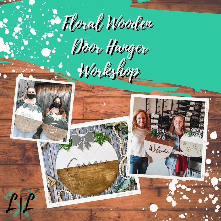 Floral Wooden Door Hanger Workshop- June 30th 6-9p