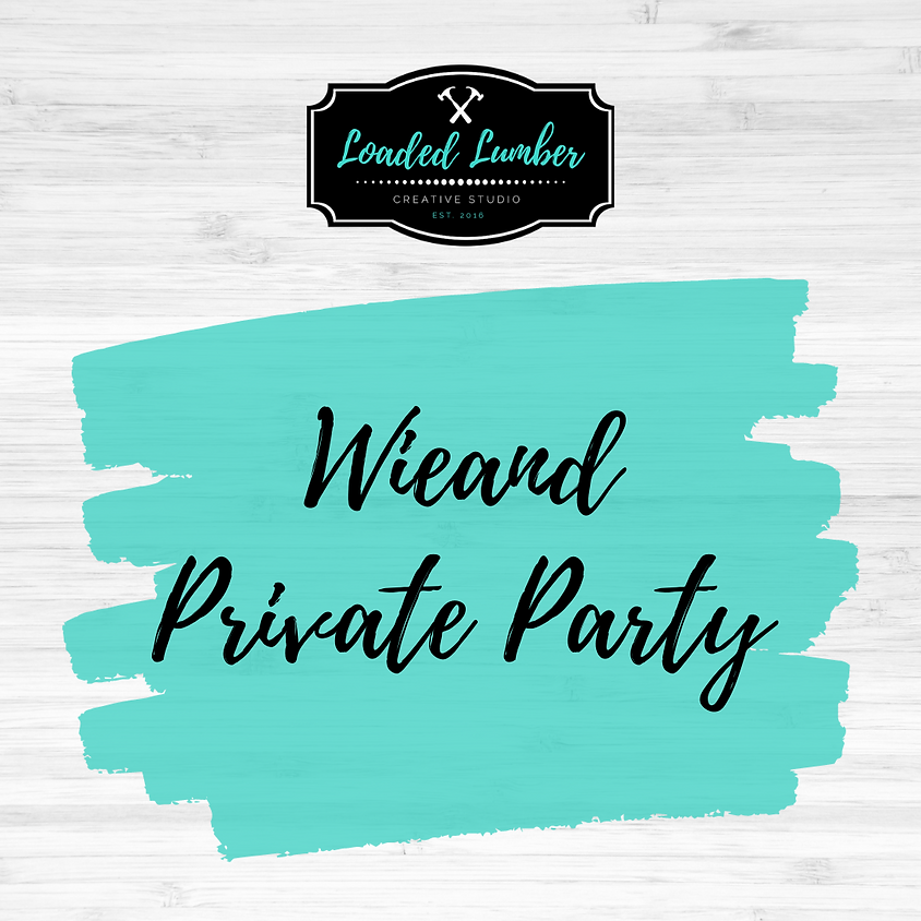 Wieand Private Party-  July 24th 2-5p