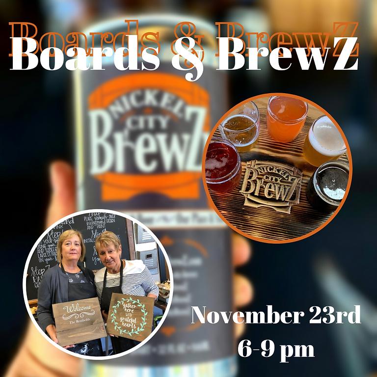 Boards & Nickel City BrewZ- November 23rd 6-9pm