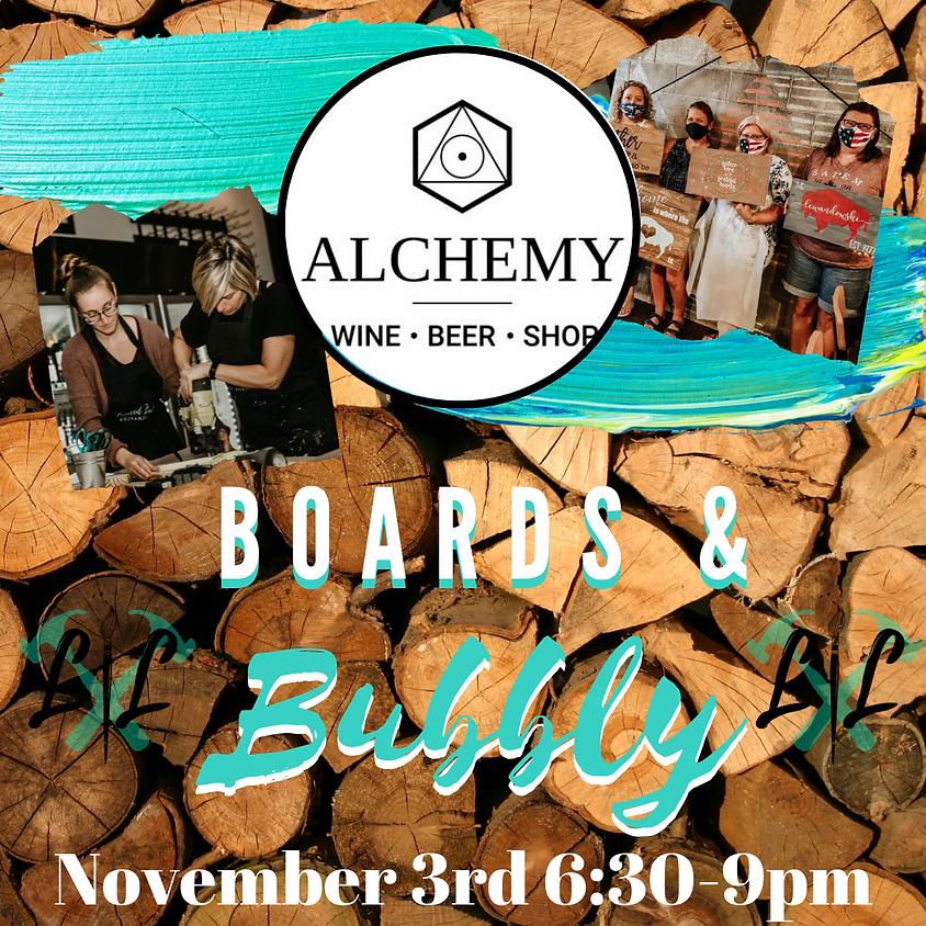 Boards & Bubbly @ Alchemy Wine Bar- November 3rd 6:30-9pm