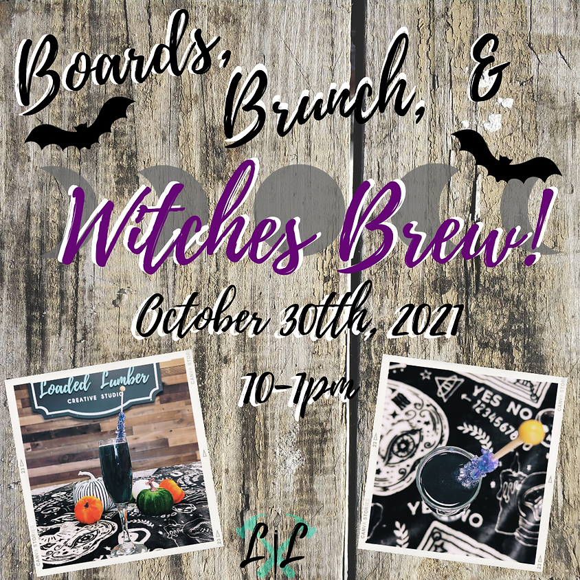 Boards, Brunch & Witches Brew