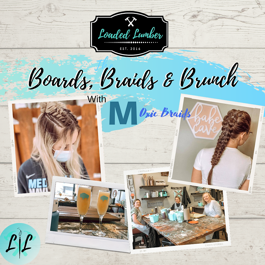 Boards, Braids, and Brunch, with Moxie Braids